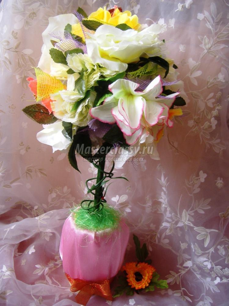 Топиарий из искусственных цветов мастер класс пошаговое фото